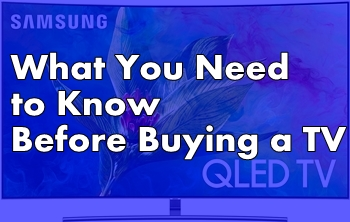 What You Need to Know Before Buying a TV