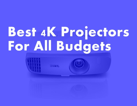 Best 4K Projectors For All Budgets